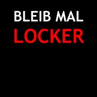 Bleib mal Locker