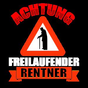 ACHTUNG Freilaufender Rentner