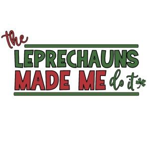 The Leprechauns made me do it - St. Patrick Kobold
