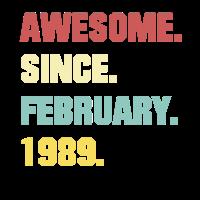 30. Geburtstag Geschenk Super Seit Februar 1989