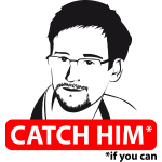 Edward Snowden: Catch him, if you can