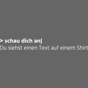 Text auf einem Shirt - weiß