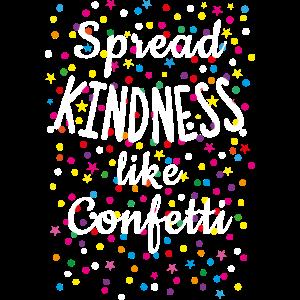 19 Spread Kindness like Confetti Carnival