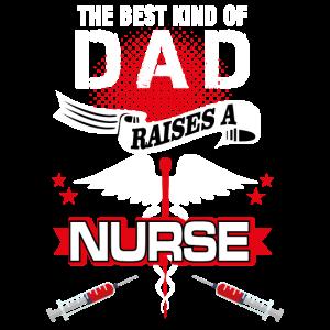 Die beste Art von Vater zieht eine Krankenschwester auf