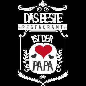 ♥ Das beste Restaurant ist der Papa ♥