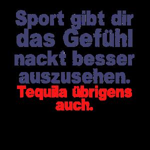 Sport besser aussehen Tequila