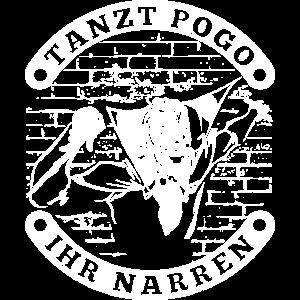 Tanzt Pogo ihr Narren Festival T-Shirt