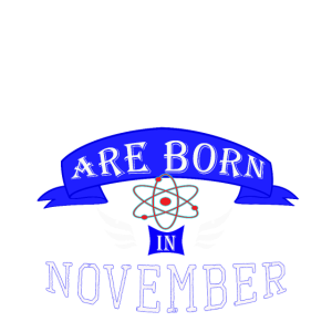 Wissenschaftslegenden werden im November Jungen geboren
