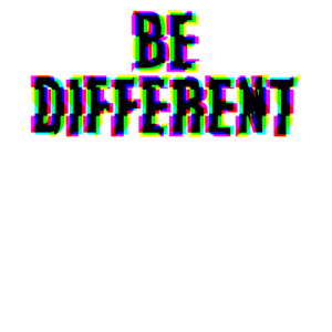 Sei Anders / Be Different