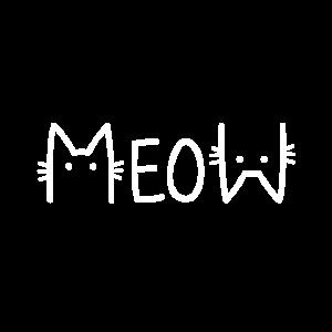 Meow - Miau Katze/ Kater