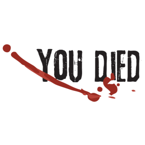 You Died - Du bist Tot - Gaming