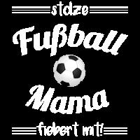 Fußball Mama Fußball Mutti Fussball Mami
