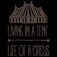In einem Zelt leben Zirkus