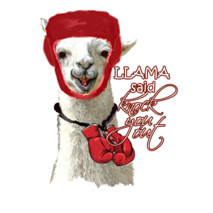 Lama Design - Llama said knock you Out Spruch