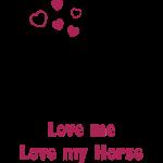 Love me - Love my Horse