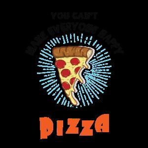 Kannst nicht jeden happy machen, you're not pizza