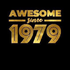 Awesome 1979 40 Jahre alt Geburtstag Geschenk Gold