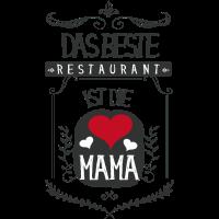 ♥ Die Mama ist das beste Restaurant ♥