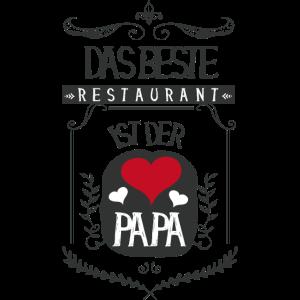 ♥ Der Papa ist das beste Restaurant ♥