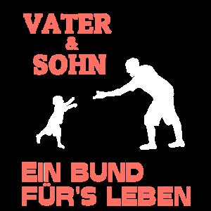 Vater und Sohn Bund für's Leben