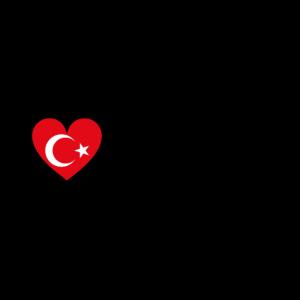 I love Turkey Türkiye'yi seviyorum liebe Türkei