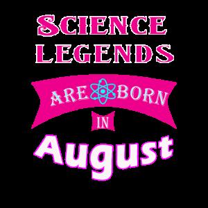 Wissenschaftslegenden werden im August geboren