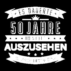 Es dauerte 50 Jahre … 50. Geburtstag Geschenk