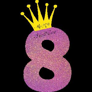 Happy Birthday 8 Jahre Achter Geburtstag Alt Krone