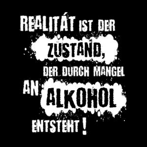 Realitaet Alkohol weiss schwarz