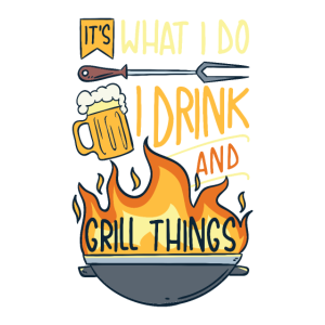 Grill Griller Grillen BBQ Geschenk I Drink Grill