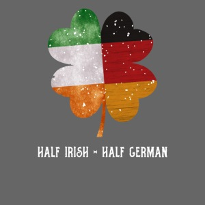 Half Irish Half German Kleeblatt - St Patricks Day
