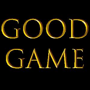 Good Game- GG