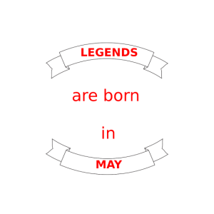 Legends MAY