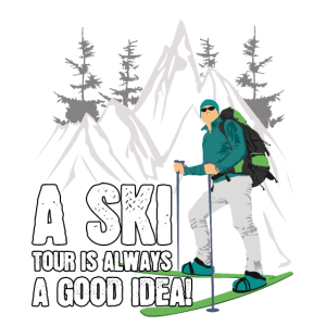 Ski Tour Tourengeher Spruch Winter Skitour