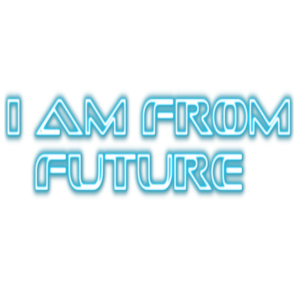 I am from future
