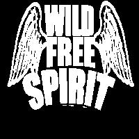 wild free spirit, Shirt Der wilde freie Geist