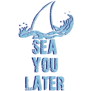 SEA YOU LATER - Spruch Hai lustig Haifischflosse