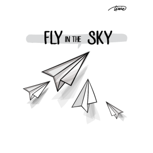 FLY in den Himmel
