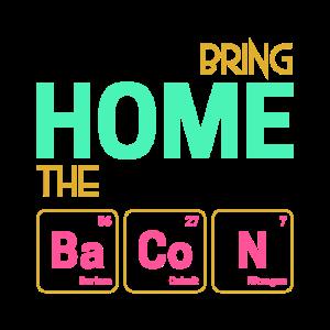 Chemische Elemente Bring home the bacon