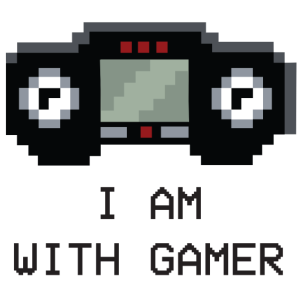 I Am With Gamer