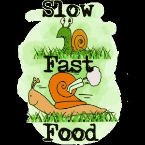 Slow-Fast Food