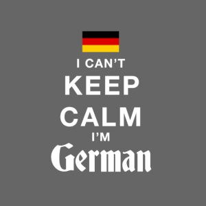 I CAN T KEEP CALM german