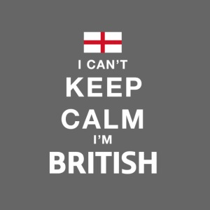 I CAN T KEEP CALM british