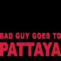 GOOD GUY GOES TO HEAVEN BAD GUY GOES TO PATTAYA