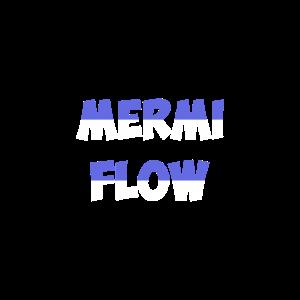 MERMI FLOW