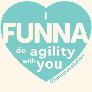 I FUNNA Do Agility With You! Turquoise
