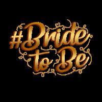 bride to be in gold für die Bachelorette Party