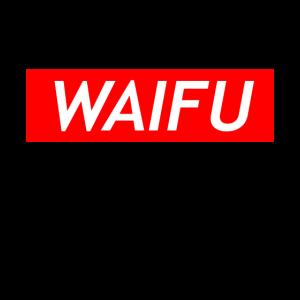 Waifu Schriftzug