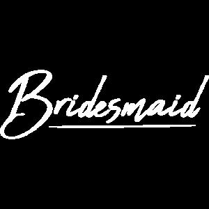 Braut Junggesellenabschied Bridesmaid - weiß