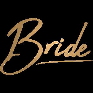 Braut Junggesellenabschied Bride - gold